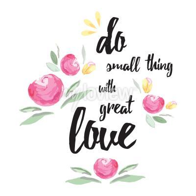 Quadro Faça coisas pequenas com grande amor
